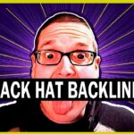 How To Get Backlinks With Black Hat SEO