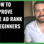 How To Improve Your Google Ad Rank & Quality Score | Explained For Beginners