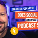 How To Use Social Media to Boost Your Podcast SEO | Marketing Tips 2020