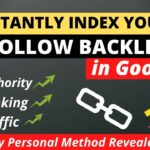 How to Index DoFollow Backlinks Fast in Google 2020 | Instantly Index Backlinks in Google📈