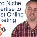How to Use Your Micro Niche Expertise to Boost Your Online Marketing | Video Strategy | Vlog Pod