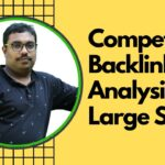 Off Page SEO in Hindi:  Competitors Backlink Analysis On Large Sites