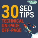 The Best 30 SEO Tips that Boost your Organic Search Traffic