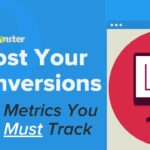 8 Website Metrics To Track To Boost Conversions And Explode Your Growth