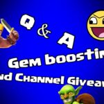 Clash of clans - Q&A 2nd Channel GIVEAWAY & Gem boost today!