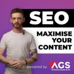 Content is King: Boost Your SEO Content With An Affiliate Kickstarter | AGS