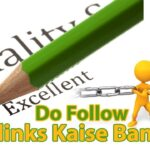 Do Follow backlinks kaise banaye ? No Follow VS Do Follow ?