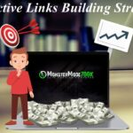 Effective Links Building Strategy - How to Build Backlinks Without Paying For Them