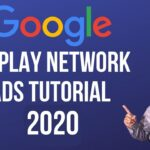 Google Display Network Ads Tutorial 2020 - How to create Google Display Network Campaign.