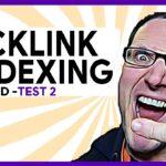 Google SEO 2021 • Indexing Backlinks Test
