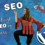 How to Boost your SEO on WordPress