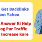 How to Get Backlinks From Yahoo Answers and Drive Massive Traffic to your Blog Post #yahooanswer
