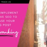 How to Implement Effective SEO to Increase Your Blog Post Search Ranking