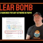 How to improve your Google Map Keyword Ranking Nuclear Bomb Style