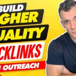 Link Building Prospecting: Build HIGHER Quality Backlinks With Outreach