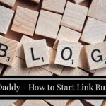 LinkDaddy - How to Start Link Building Service