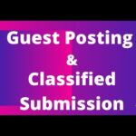 Off Page Optimization| Guest Posting, Classified Ads submissions| Quality Backlinks