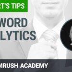 SEMrush Keyword Analytics with Ross Tavendale