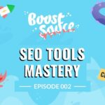 SEO Tools Mastery - Growth Insights From 3 Experts (Ep002)