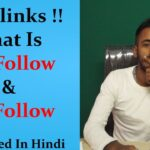 What Is Do Follow & No Follow Backlinks | How it works? | Explained In Hindi!