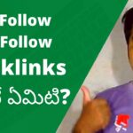What are DoFollow and NoFollow Backlinks Telugu