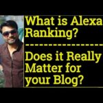 What is Alexa Ranking, Does it really matter for your blog / website?
