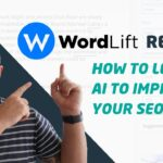 WordLift Review: How to Leverage AI to Improve your SEO