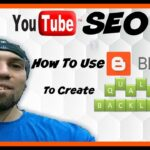 Youtube Seo : How To Use Blogger To Create Quality  Backlinks