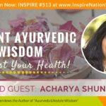 🌟 ACHARYA SHUNYA: Ancient Ayurvedic Wisdom to Boost Your Health! | Ayurveda Lifestyle Wisdom