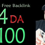 100% Free High Authority Dofollow SEO Backlinks DA 94 PA 100 Guaranteed