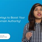 5 Ways to Boost Your Domain Authority! | Domain Authority Help