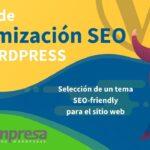 5. Elegir tema optimizado para SEO en WordPress