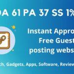 DA 61 PA 37 Instant Approval Free Guest posting website | Dofollow Backlinks 2020