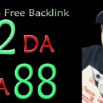 DA 92 PA 88 Guaranteed 100 Free High Authority SEO Backlinks
