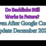 Do Backlinks Still Relevant In Future After Google Core Update December 2020?