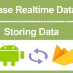 Firebase RealTime DataBase part 1 - How to store data