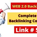 How To Create Web 2.0 Backlinks In 2020 ( #5 ) || Step By Step