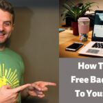 How To Get Free Backlinks To Your Blog And Rank On Google