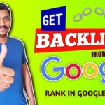 How to Get Backlinks from Google