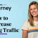 How to Increase Blog Traffic with 13 Proven Tactics
