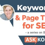 Keywords in Page Titles - Best SEO Tips Ep 8 of 30
