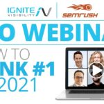 New SEO Webinar, How To Rank #1 In 2021