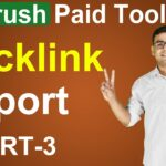 SEMrush Paid Tool -  Complete Backlink Report & Analysis | (in Hindi)