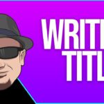 SEO For Beginners Tutorial Writing Search Friendly Titles
