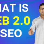 What is Web 2.0 | Importance of Web 2.0 in SEO (in Hindi)