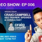 ▷ SEO Video Show: Episode 006 - Craig Campbell, SEO News, SEO Training, Backlinks, Content Creation