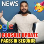 ✅ Now Rank/Index Fast on Google in 2021🔥 Search Console Latest Update | Best News for Bloggers