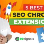 5 Best SEO Chrome Extensions to Grow Your Search Traffic