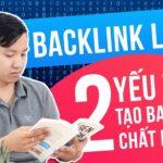 Backlink Là Gì? 2 Yếu Tố Tạo Nên Backlink Chất Lượng | Học SEO 3