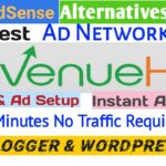Best Ad Network For Blogger and Website Google Adsense Alternative | Instant Approval.Only 5 Minutes